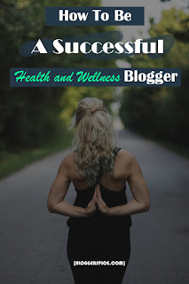 health Blog for your Blogging career