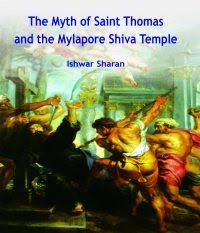The Myth of Saint Thomas and the Mylapore Shiva Temple – Ishwar Sharan