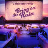 """Το single των Brother Firetribe """"Bring on the Rain"""""""