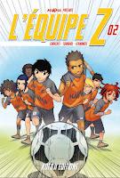 L'équipe Z un manga français des éditions Kotoji