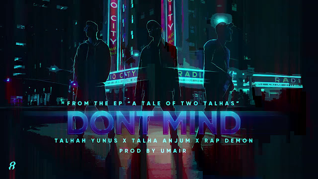 DONT MIND SONG LYRICS - Young Stunners | Talhah Yunus | Talha Anjum | Rap Demon Lyrics Planet