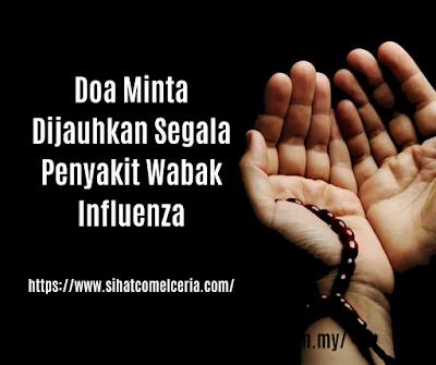 Doa Minta Dijauhkan Segala Penyakit Wabak Influenza