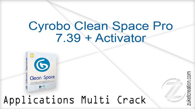 Cyrobo Clean Space Pro 7.39 + Activator