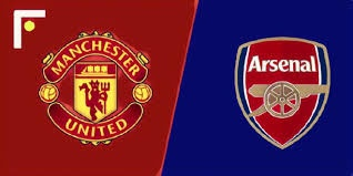 Manchester United  vs Arsenal  match day preview, live stream and betting tips