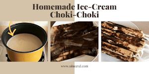 Homemade Ice Cream Choki-Choki