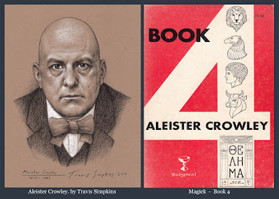 Aleister Crowley. Hermetic Order of the Golden Dawn. OTO. Magick. Book 4. Thelema. by Travis Simpkins