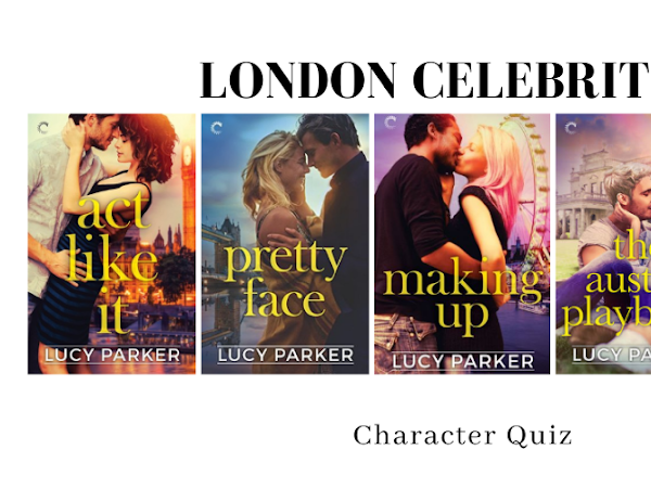 London Celebrities by Lucy Parker Character Quiz