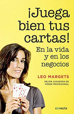 LIBRO - ¡Juega bien tus cartas! : Leo Margets  (Conecta - 16 Febrero 2017)  Empresa - Autoayuda - Negocios  COMPRAR ESTE LIBRO EN AMAZON ESPAÑA
