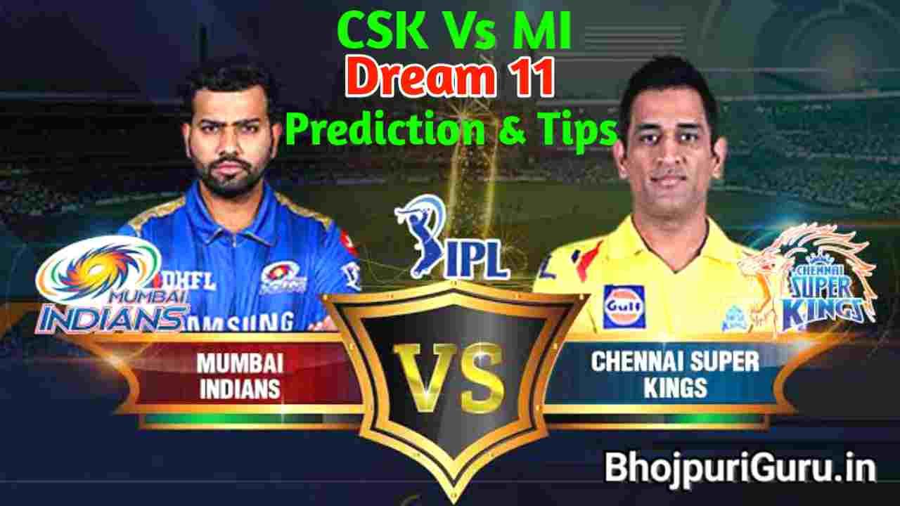 CSK vs MI Dream11 Team Prediction IPL 2021: Captain, Fantasy Playing Tips - Chennai Super Kings vs Mumbai Indians, Probable XIs For Today's - Bhojpuri guru