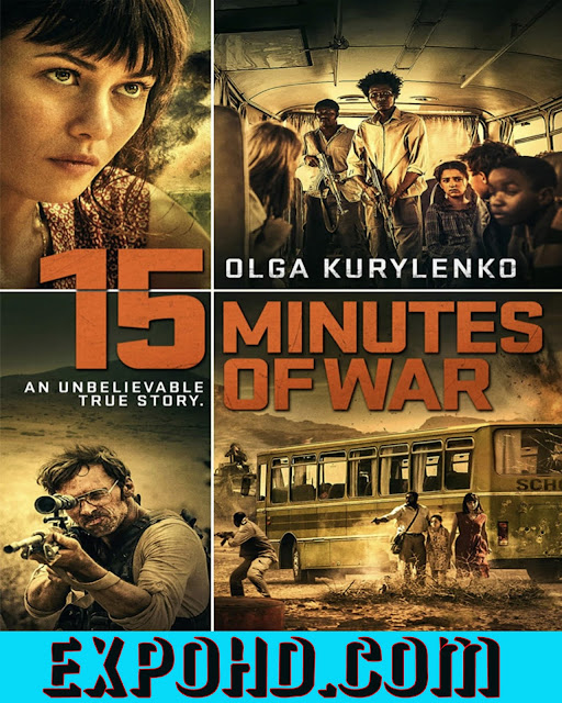 15 Minutes Of War 2019 IMDb 480p | Esub 1.2Gbs [Watch & Download] G.Drive
