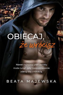 """""""Obiecaj, że wrócisz"""" Beata Majewska"""