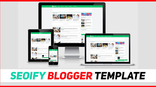 Seoify Responsive Blogger Template | Perfect For SEO On Blog