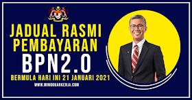BPN 2.0: Jadual pembayaran Rasmi BPN 2.0 ~ Pembayaran Bermula Hari Ini 21 Januari 2021
