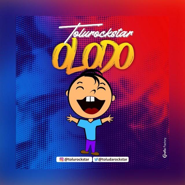 Download Mp3 -TOLUROCKSTAR- OLODO