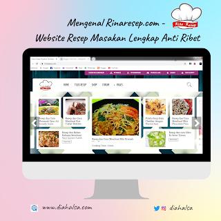 Mengenal Rinaresep.com - Website Resep Masakan Lengkap anti Ribet