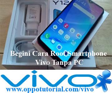 Begini Cara Root Smartphone Vivo Tanpa PC
