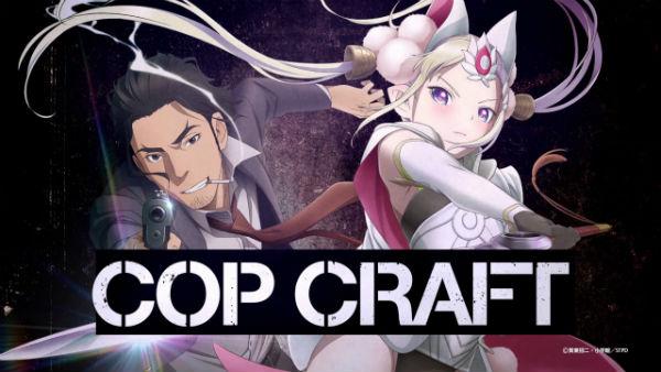 جميع حلقات الأنمي Cop Craft مترجم