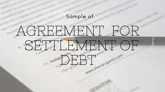 AGREEMENT  FOR  SETTLEMENT OF DEBT (sample)