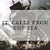 Review || It Calls From the Sea