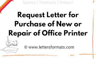 sample request letter for repair and maintenance of printer