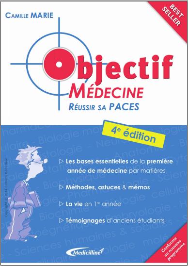 Livre : Objectif médecine, Réussir sa PACES - Camille Marie PDF