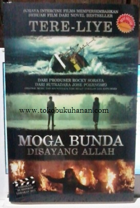 Buku Novel : Moga Bunda Disayang Allah – Tere Liye