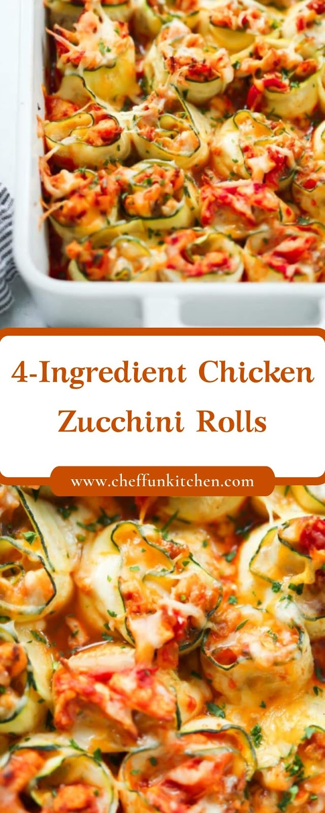 4-Ingredient Chicken Zucchini Rolls