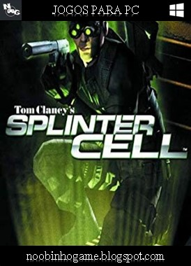 Download Tom Clancys Splinter Cell PC