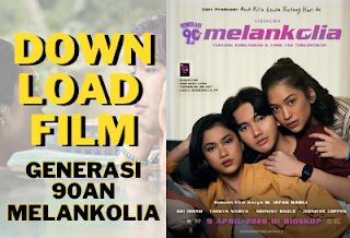 Download Film Generasi 90an Melankolia Full Movie
