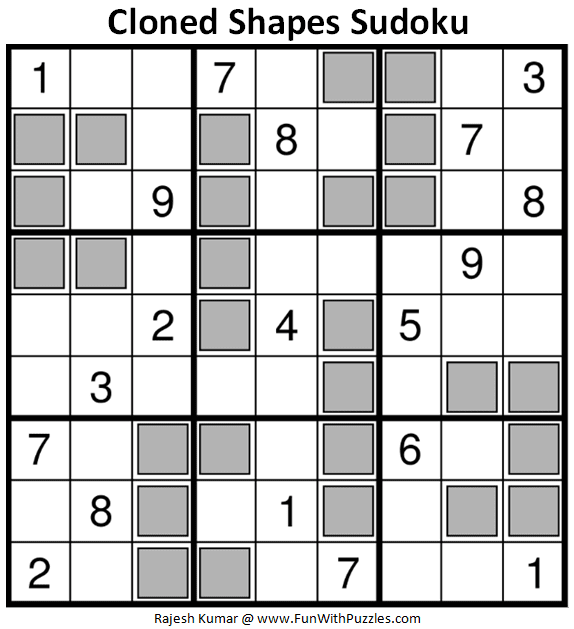 Cloned Shapes Sudoku Puzzle (Fun With Sudoku #348)