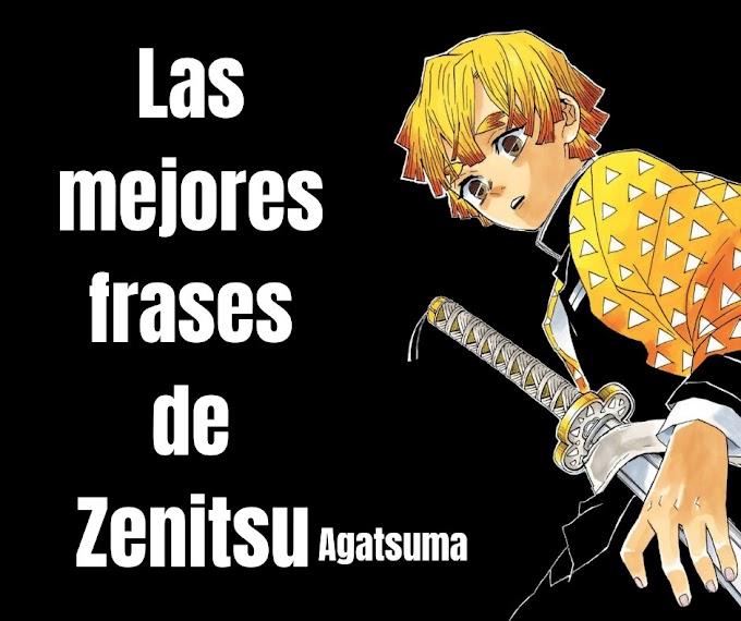 Las mejores Frases De Zenitsu Agatsuma,  Demon Slayer