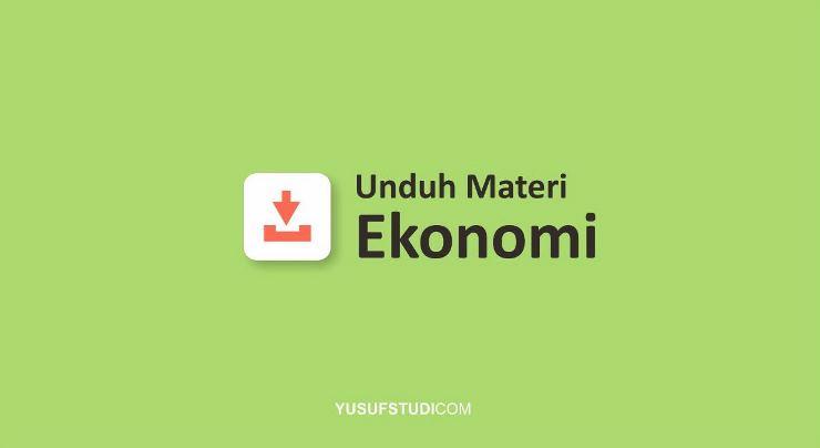 Pdf Download Materi Ekonomi Kelas 10 11 12 Yusuf Studi