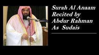 Surah Al-Anaam By Sheikh Abdur-Rahman As-Sudais