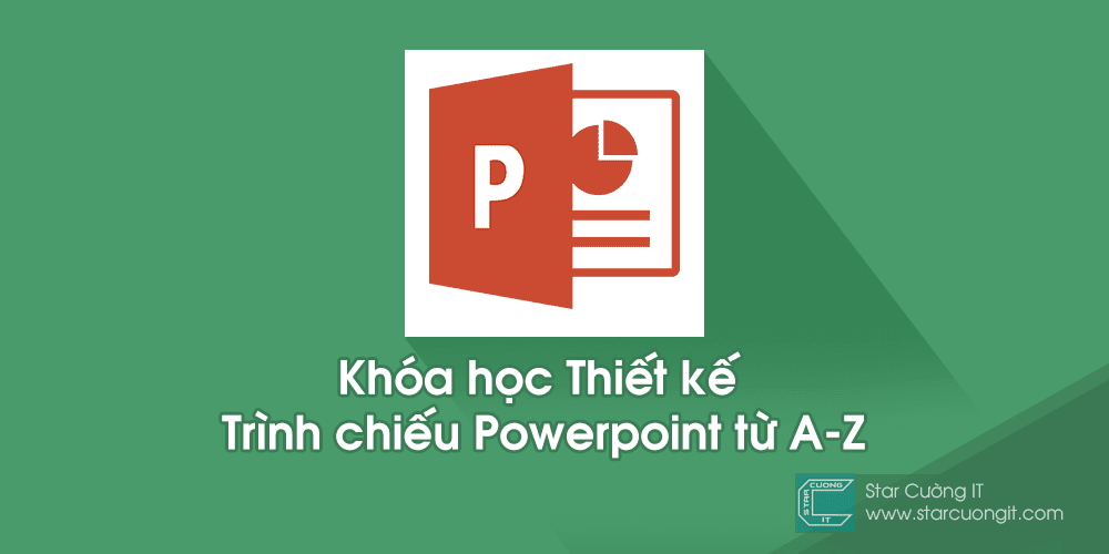 chia se khoa hoc thiet ke trinh chieu powerpoint tu a - z