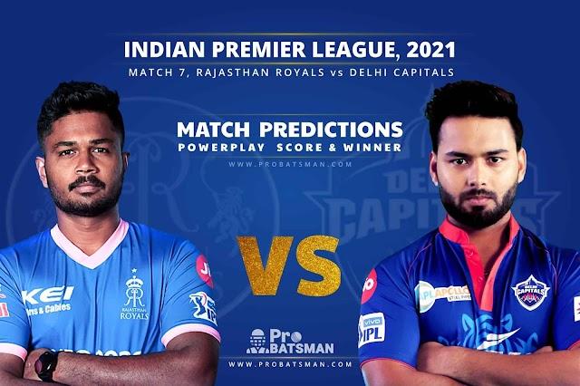 IPL 2021 Match 7 RR vs DC : Rajasthan Royals vs Delhi Capitals Dream11 predictions Wacth online cricket live scores | IPL Live match in Mumbai