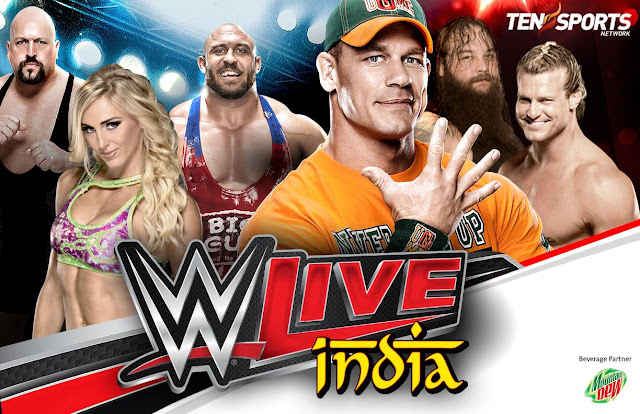 WWE Live Event 2016 In Delhi,India on Ten Sports ,WWE Superstars List