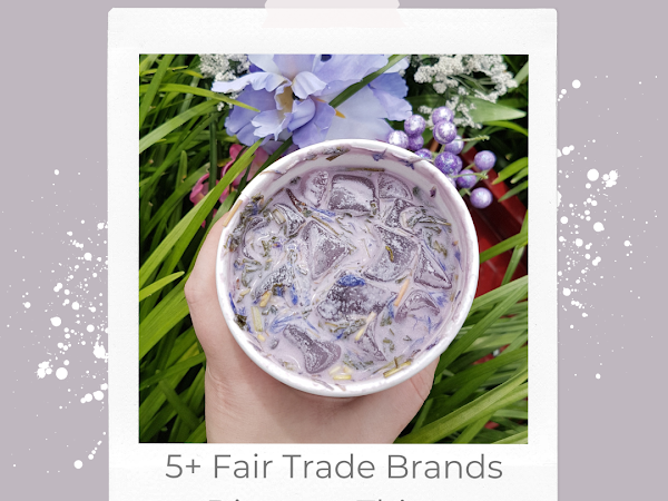 5+ Fair Trade Brands to Check Out This Year *