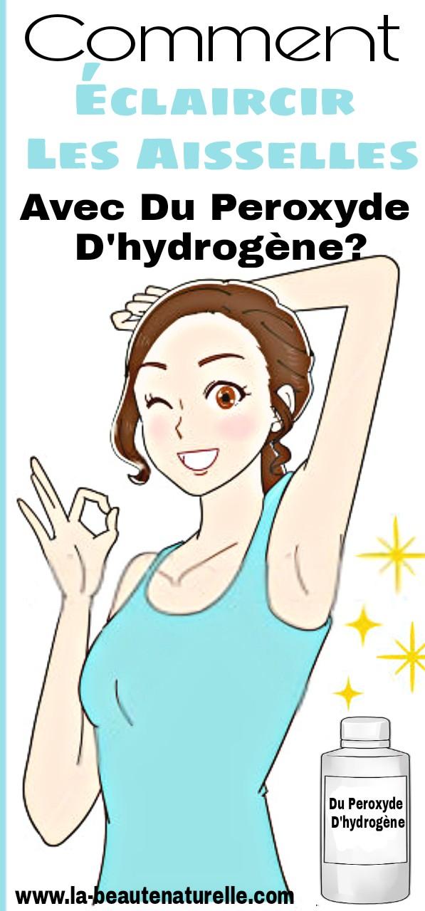 Comment éclaircir les aisselles avec du peroxyde d'hydrogène?