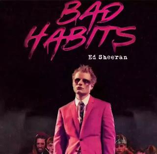 ED SHEERAN - BAD HABITS LYRICS