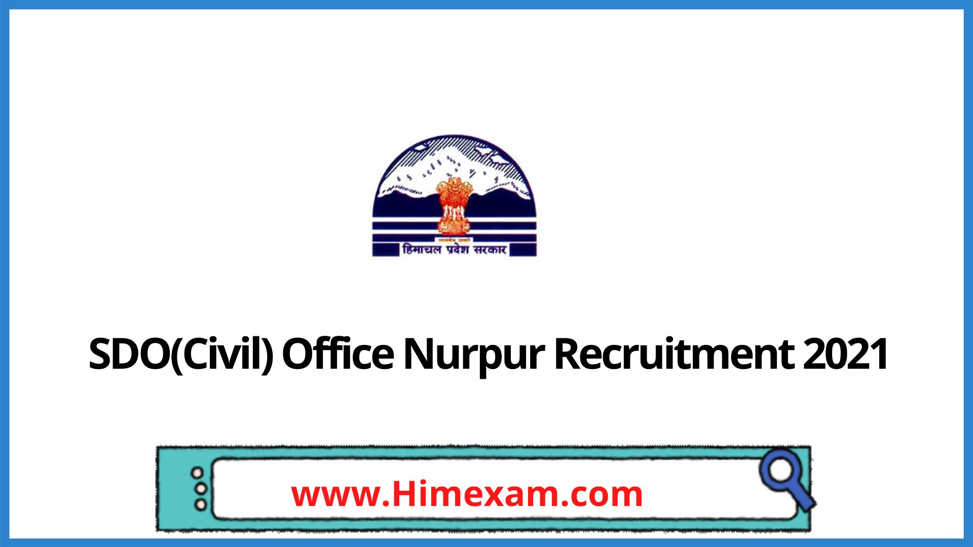 SDO(Civil) Office Nurpur Recruitment 2021