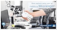 Os robôs do Messenger podem automatizar as respostas do atendimento