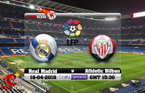 مشاهدة مباراة ريال مدريد وأتلتيك بلباو اليوم 18-4-2018 في الدوري الأسباني