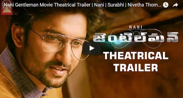 Nani Gentleman Movie Theatrical Trailer