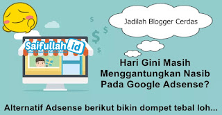 Alternatif Adsense Google Jika Penghasilan Kecil atau Ditolak Adsense