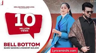 Bell Bottom Song Lyrics | Baani Sandhu Ft. Gur Sidhu | New Punjabi Songs 2020