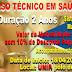Unip Polo Acrelândia oferece curso técnico em saúde Bucal com inicio de 18 deste mês.