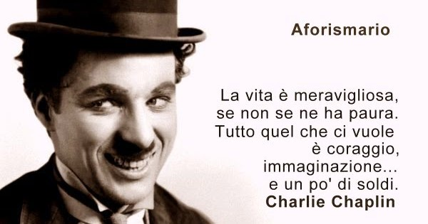 Aforismario Le Frasi Piu Belle Di Charlie Chaplin