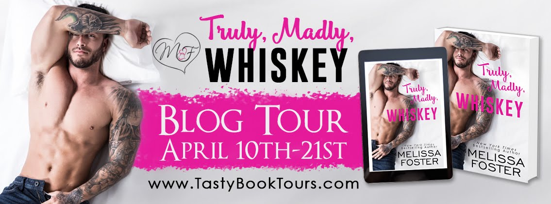 """Truly, Madly, Whiskey"" by Melissa Foster"