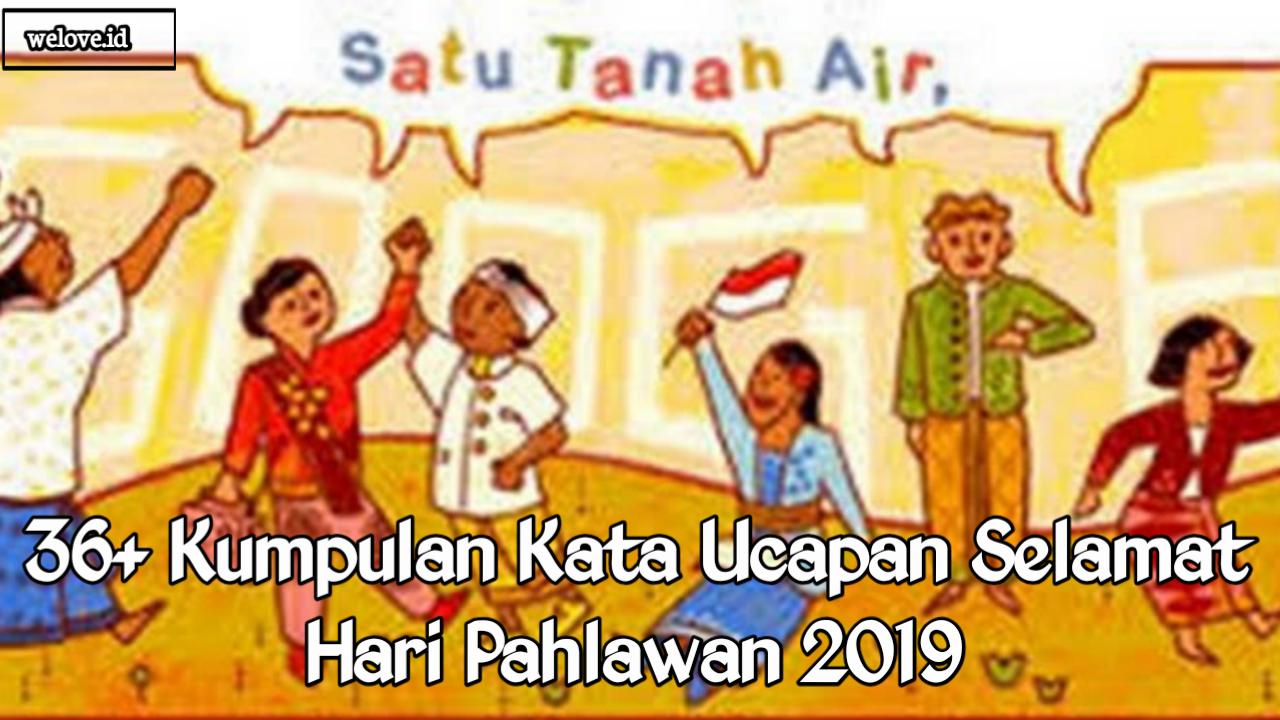 Kata Ucapan Selamat Hari Pahlawan 2019