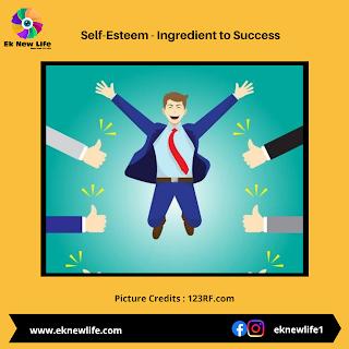 Self-Esteem - Ingredient to Success
